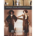 Vintage Visual Merchandising: Me And The Mannequins: The 1970s