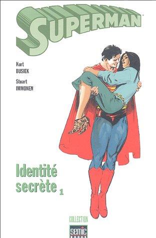 Superman, Tome 1 : Identité secrète
