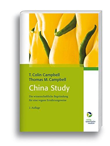 Buchseite und Rezensionen zu 'China Study: Die wissenschaftliche Begründung für eine vegane Ernährungsweise - Bio' von T Colin Campbell