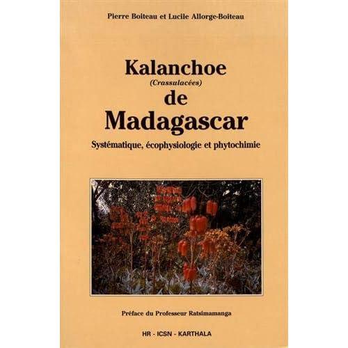 Kalanchoe de Madagascar : Systématique, et phytochimie, écophysiologie