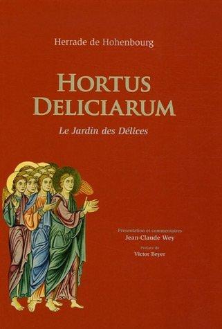 Hortus Deliciarum : Le Jardin des Dlices