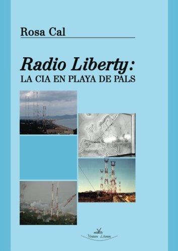 Radio liberty (Investigación) por Rosa Cal