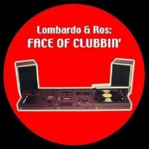 Lombardo & Ros - Face Of Clubbin'