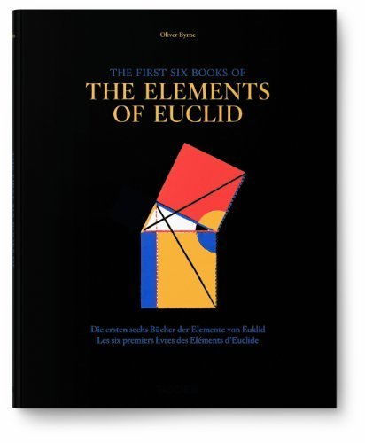 Oliver Byrne. Six Books of Euclid by Oechslin, Werner (2013) Hardcover