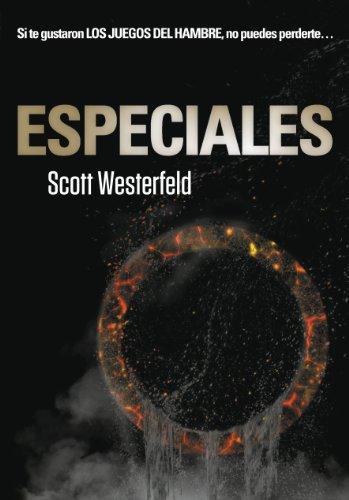 Especiales (Traición 3) por Scott Westerfeld
