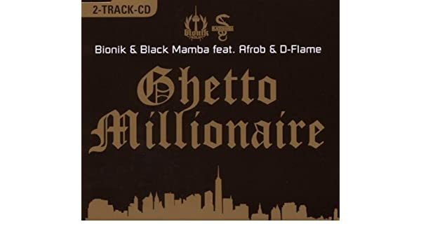 MILLIONAIRE MAMBA MP3 TÉLÉCHARGER BLACK GHETTO