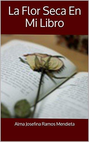 la-flor-seca-en-mi-libro-serie-cortas-historias-romanticas-n-690820
