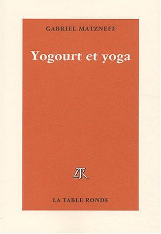 Yogourt et Yoga