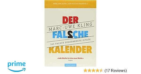 Der Falsche Kalender 2 Amazon De Marc Uwe Kling Bã Cher