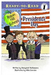 Presidents' Day (Ready-To-Read Robin Hill School - Level 1 (Paperback))