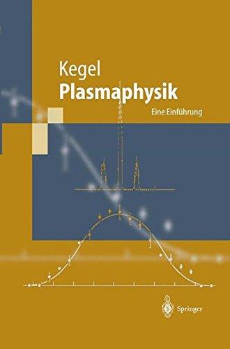 Plasmaphysik: Eine Einführung