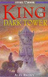 King Of The Dark Tower (Story Book)