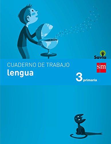Cuaderno de lengua. 3 Primaria. Savia - 9788467592801 por Esther Echevarría