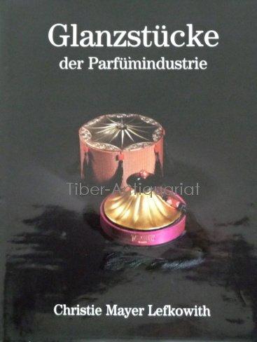 Chefs-d'oeuvre de la Parfumerie par Christie Mayer Lefkowith