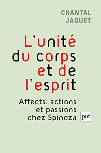 L'unité du corps et de l'esprit par Chantal Jaquet