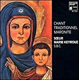 Songtexte von Sister Marie Keyrouz - Traditional Maronite Chants