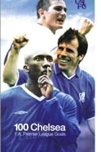 Chelsea Fc: 100 Great Goals [DVD]