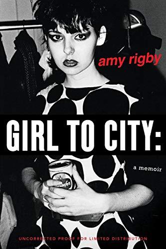Punk School Girl (Girl To City: A Memoir)