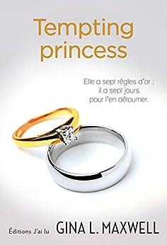 Tempting princess par [Maxwell, Gina L.]