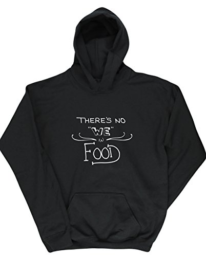 Hippowarehouse There's No ''we'' in Food Kids Children's Unisex Hoodie Hooded top