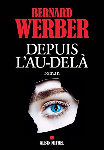 Depuis l'au-delà par Bernard Werber