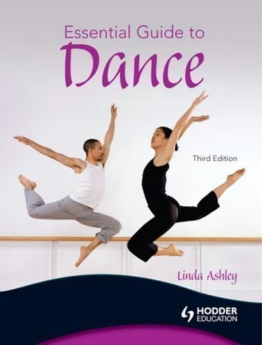Essential Guide to Dance by Ashley, Linda 3rd (third) Edition (2008)