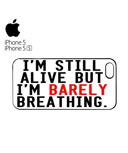 I'm Still Alive But I'm Barely Breathing Mobile Phone Case Cover iPhone 6 Plus + Black Blanc