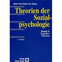 Theorien der Sozialpsychologie, Bd.1, Kognitive Theorien
