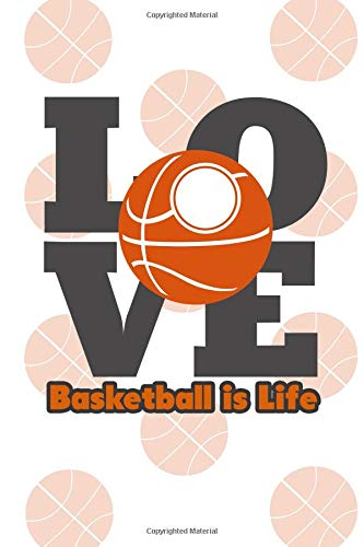 Basketball is Life: Great notebook for basketball lovers! por Basketball Lovers Unite