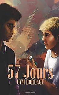 57 jours par Lym Bordage