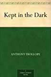 Kept in the Dark (English Edition)
