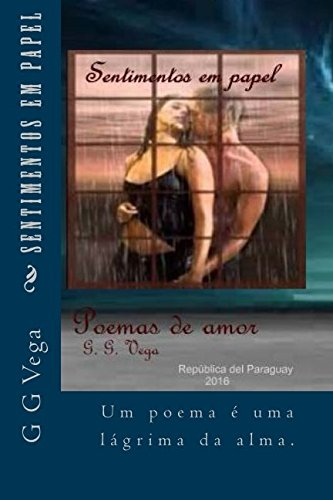 Sentimentos em papel: Do original en Español ¨Sentimientos en papel¨.