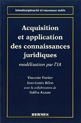Acquisition et application des connaissances juridiques : Modélisation par l'intelligence artificielle