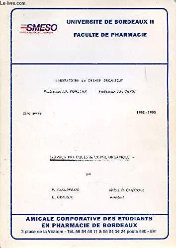 TRAVAUX PRATIQUES - CHIMIE ANALYTIQUE I - 2e ANNEE - 1992/1993 par UNIVERSITE DE BORDEAUX II - FACULTE DE PHARMACIE