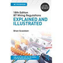 IET Wiring Regulations: Explained and Illustrated, 11th ed