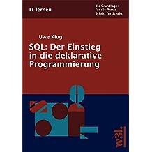 SQL - Der Einstieg in die deklarative Programmierung