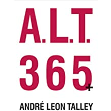 A.L.T. 365 PLUS by Andre Leon Talley (1-Jul-2005) Hardcover