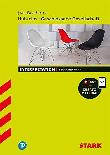 Interpretationen Französisch - Sartre: Huis clos/Geschlossene Gesell- schaft