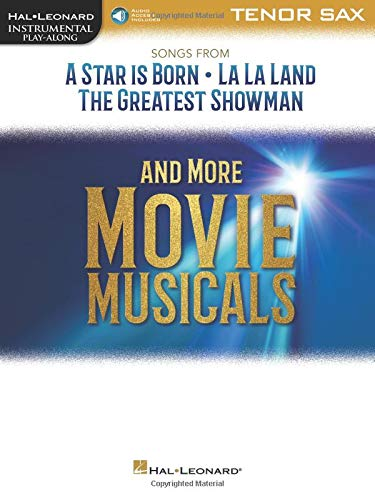Songs from a Star Is Born, La La Land and the Greatest Showman: Tenor Sax