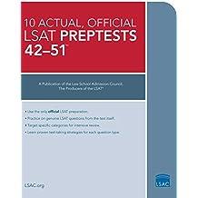The 10 Actual, Official LSAT Preptests 42-51: Preptests 42-51