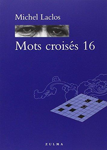 Mots croisés 16 par Michel Laclos