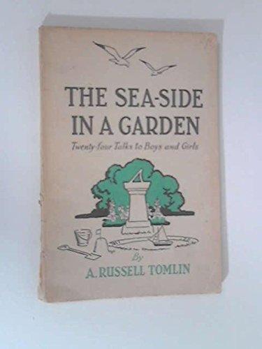 The Sea-Side in a Garden