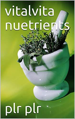 vitalvita nuetrients (English Edition) eBook: plr plr: Amazon.es ...