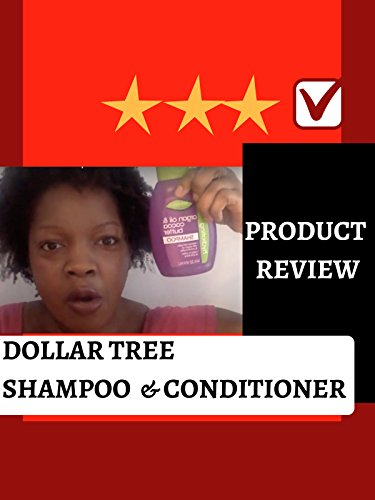 review-product-review-dollar-tree-shampoo-conditioner-ov