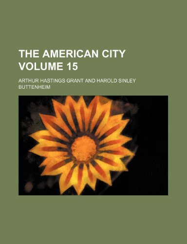 The American city Volume 15