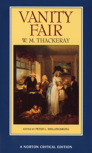 vanity-fair-an-authoritative-text-backgrounds-and-contents-criticism-norton-critical-editions