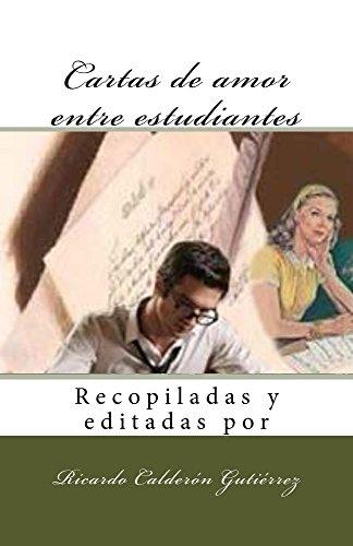 Cartas de amor entre estudiantes por Ricardo Calderon