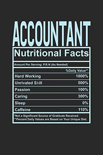 Accountant Nutritional Facts: 6x9 dot grid notebook, 120 Pages, Composition Book and Journal, funny gift for your favorite Accountant