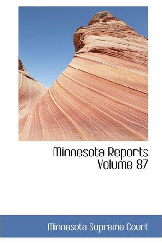 Minnesota Reports Volume 87