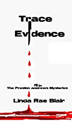 Trace Evidence (The Preston Andrews Mysteries Book 9)